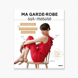 Sewing book : Ma garde-robe sur-mesure